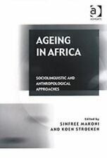 NEW - Ageing in Africa: Sociolinguistic and Anthropological Approaches