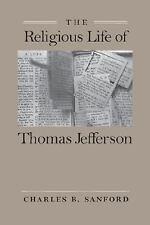 The Religious Life of Thomas Jefferson
