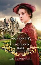 Edwardian Brides: The Governess of Highland Hall by Carrie Turansky (2013,...