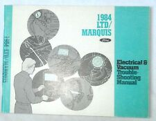 1984 FORD LTD  AND MERCURY MARQUIS  ELECTRICAL  VACUUM TROUBLE SHOOTING MANUAL