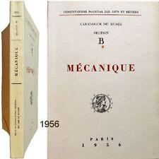 Mécanique B catalogue musée Arts et Métiers 1956 engrenages machines outils etc