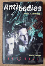 THE X FILES ANTIBODIES BY KEVIN J ANDERSON HB BOOK 1ST 1997 CHRIS CARTER