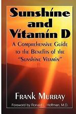 """Sunshine and Vitamin D: A Comprehensive Guide to the Benefits of the """"Sunshine V"""