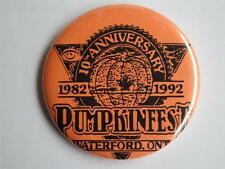 WATERFORD PUMKINFEST HALLOWEEN PARTY 10TH ANNIVERSARY BUTTON PIN BACK CANADA