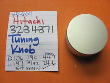 HITACHI 3284871 TUNING KNOB WITH SET SCREW ROUGH FACE SR-604 SR-504 SR-304