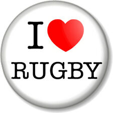 "I Love / Heart RUGBY 25mm 1"" Pin Button Badge Contact Sport League Union"