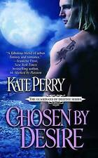 Kate Perry ~ Chosen by Desire ~ New