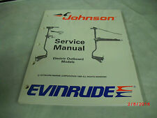 """1989 Evinrude/Johns """"CE"""" Service Manual #507752 Electric Outboards  Models 3-B-3"""