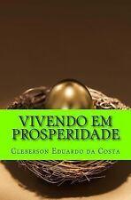Vivendo Em Prosperidade : O Segredo das Arvores Frutiferas by Cleberson da...