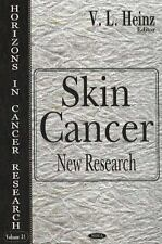 Horizons in Cancer Research Ser.: Skin Cancer : New Research Vol. 31 by V. L....