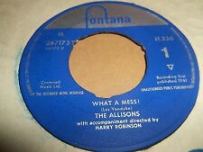 "THE ALLISONS "" WHAT A MESS "" 7"" SINGLE FONTANA VG+ 1961"