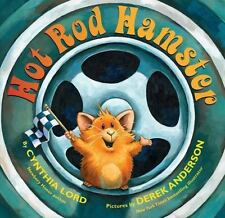 HOT ROD HAMSTER (Brand New Paperback Version) Cynthia Lord