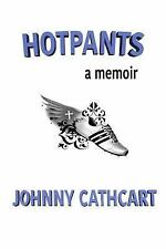 Hotpants by Johnny Cathcart (2015, Paperback)