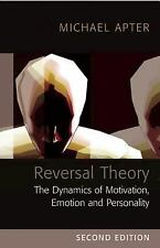 Reversal Theory: The Dynamics of Motivation, Emotion and Personality, , Apter, M