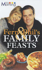 Fern and Phil's Family Food (This Morning), Fern Britton, Phil Vickery