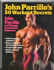 John Parrillo's 50 Workout Secrets Bodybuilding Softcover Muscle Book 1994 179pg