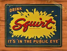 "TIN-UPS TIN SIGN ""Drink Squirt"" Soda Pop Rustic Advertisement Wall Decor"