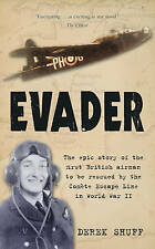 Evader: the Epic Story of the First British Airman to be Rescued by the Comete E