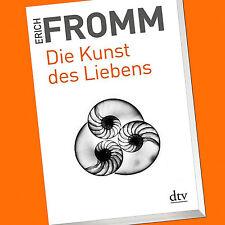 ERICH FROMM | DIE KUNST DES LIEBENS | Neuausgabe (Buch)
