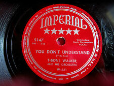 T-BONE WALKER - You Don't Understand / Welcome Blues - 78 rpm - Imperial 5147