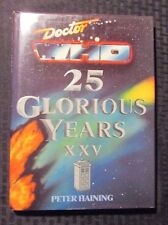 1988 DOCTOR WHO 25 Glorious Years XXV by Peter Haining HC/DJ VF+/FVF