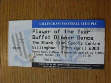 29/04/2000 Ticket: Gillingham Player Of The Year Buffet Dinner Dance, at The Bla
