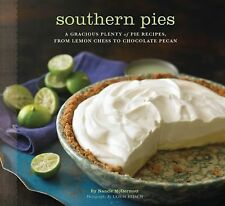 Southern Pies: A Gracious Plenty of Pie Recipes, From Lemon Chess to Chocolate