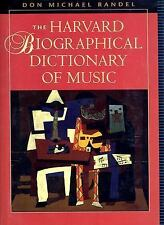 The Harvard Biographical Dictionary of Music (Harvard University Press Reference