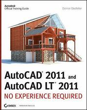 AutoCAD 2011 and AutoCAD LT 2011: No Experience Required, Gladfelter, Donnie, Go