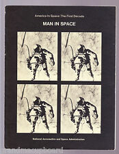 NASA America in Space The First Decade EP-57 MAN IN SPACE Manned Space Missions