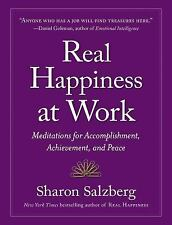 Real Happiness at Work by Sharon Salzberg (2013, Paperback)