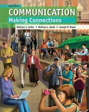 Communication : Making Connections by Melissa L. Beall, William J. Seiler and...