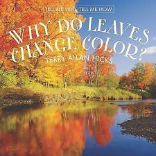 Why Do Leaves Change Color? (Tell Me Why, Tell Me How)-ExLibrary