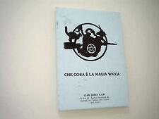 CHE COSA E' LA MAGIA WICCA - CLUB 3000-1 ESP