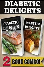 Diabetic Delights: Sugar-Free Grilling Recipes and Sugar-Free Recipes for...
