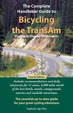 The Complete Handlebar Guide to Bicycling the TransAm : Virginia to...