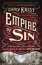 Empire of Sin: A Story of Sex, Jazz, Murder, and the Battle for Modern New Orlea