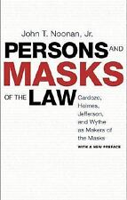 Persons and Masks of the Law: Cardozo, Holmes, Jefferson, and Wythe as Makers of