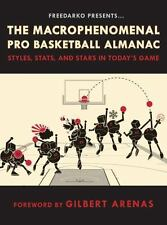 FreeDarko Presents: The Macrophenomenal Pro Basketball Almanac: Styles, Stats, a
