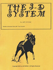 Jeff Sillifant's THE 3-D SYSTEM t'bred handicap method. No 3-D glasses needed!