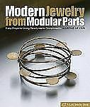 Modern Jewelry from Modular Parts: Easy Projects Using Readymade Compo-ExLibrary