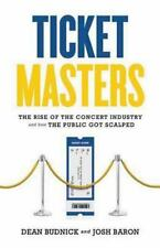 Ticket Masters: The Rise of the Concert Industry and How the Public Go-ExLibrary