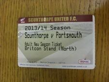 22/02/2014 Ticket: Scunthorpe United v Portsmouth [Season Ticket Ticket Not Date