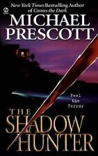 The Shadow Hunter by Michael Prescott