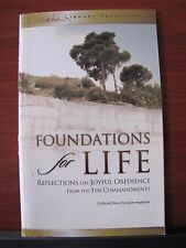 Foundations for Life: from The Ten Commandments - 2005 PB Billy Graham Library