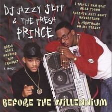 Before the Willennium by DJ Jazzy Jeff & the Fresh Prince (CD, Mar-2000, BMG...