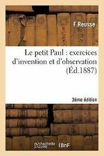 Sciences Sociales: Le Petit Paul : Exercices d'Invention et d'Observation 3e...