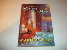 The Ships Of Air - The Fall Of Ile-Rien #2 by Martha Wells HC used