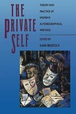 The Private Self: Theory and Practice of Women's Autobiographical Writ-ExLibrary