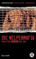 Die Welpenmafia von Christopher Posch, Volker Schütz und Gerda Melchior...